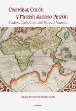 Cristóbal Colón y Martín Alonso Pinzón Codescubridores del Nuevo Mundo